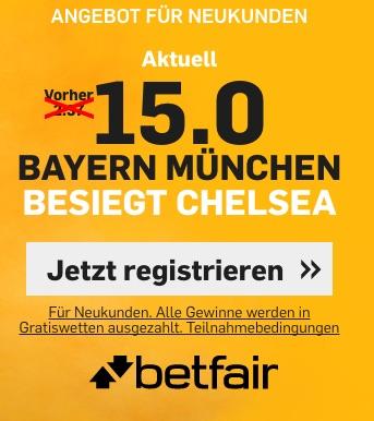 Bayern München - Chelsea Quote 15,0 bei Betfair zum International Cup 2017