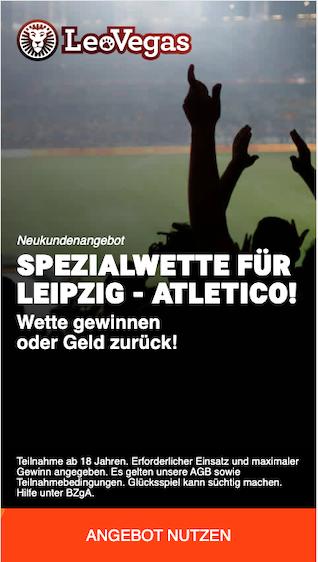 Spezialwette für Champions League Viertelfinale zwischen RB Leipzig und Atletico Madrid in der LeoVegas App